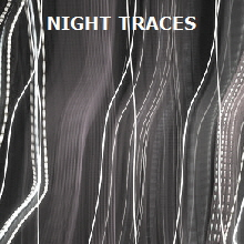 Night traces